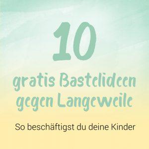 10 Gratis Bastelideen