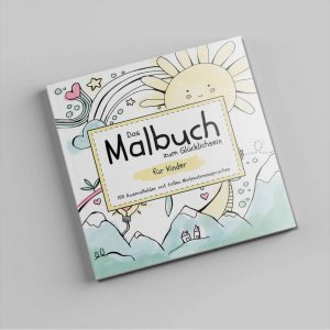 Malbuch zum Glücklichsein für Kinder