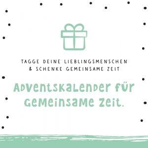 Instagram Adventskalender für gemeinsame Zeit